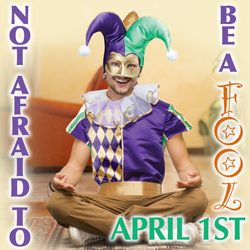 Not afraid to be a fool